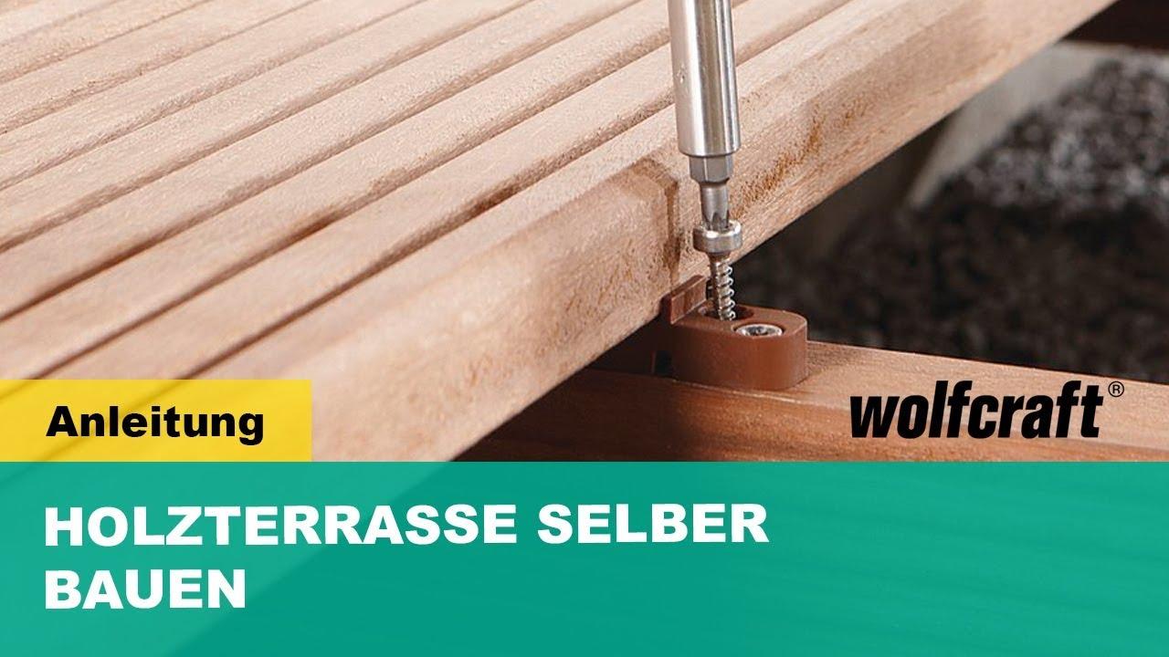 Unsichtbare Verschraubung der Holzterrasse   wolfcraft GmbH